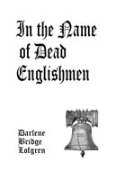 Cover Image of In the Name of Dead Englishmen